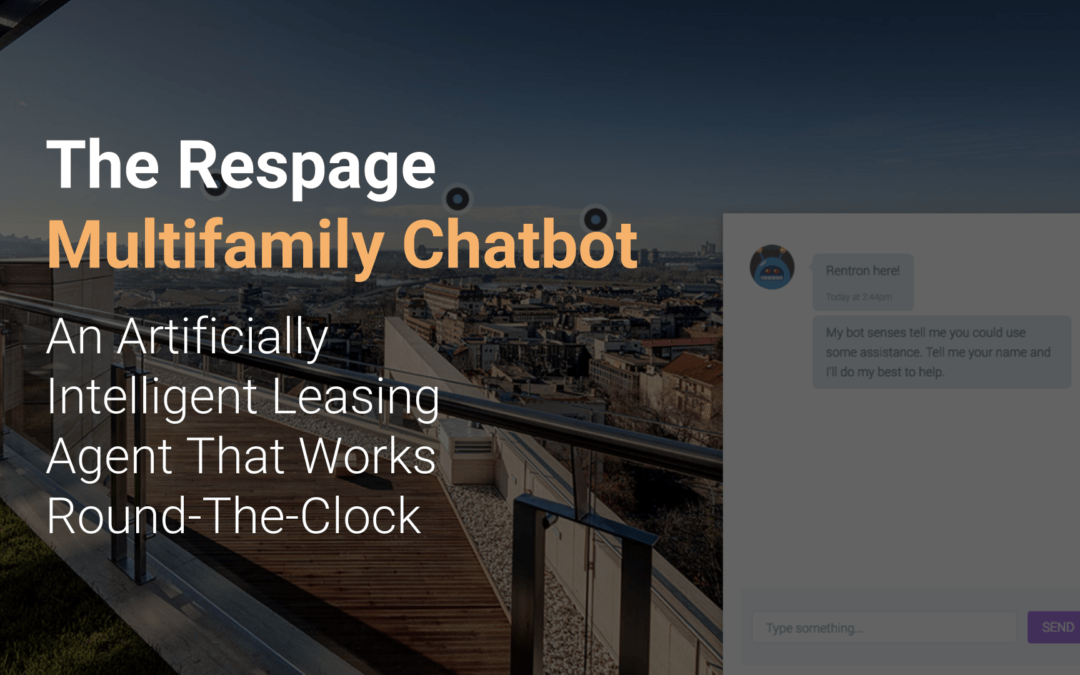 The Respage Multifamily Chatbot: An Ultimate Guide